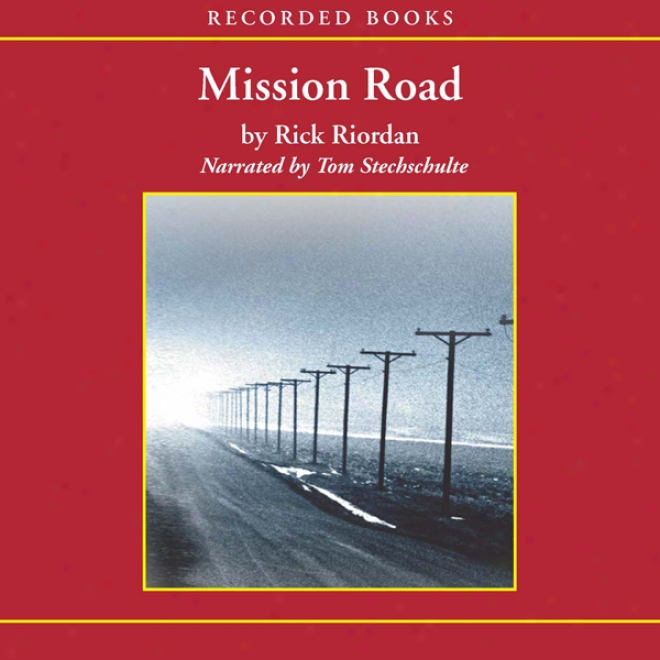 Mission Road: A Tres Navarre Mystery (unabridged)