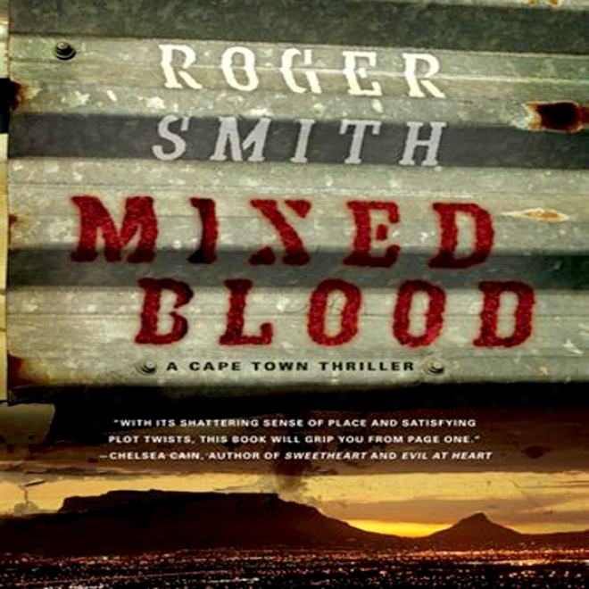 Mixed Blood: A Cape Town Thriller (unabridged)