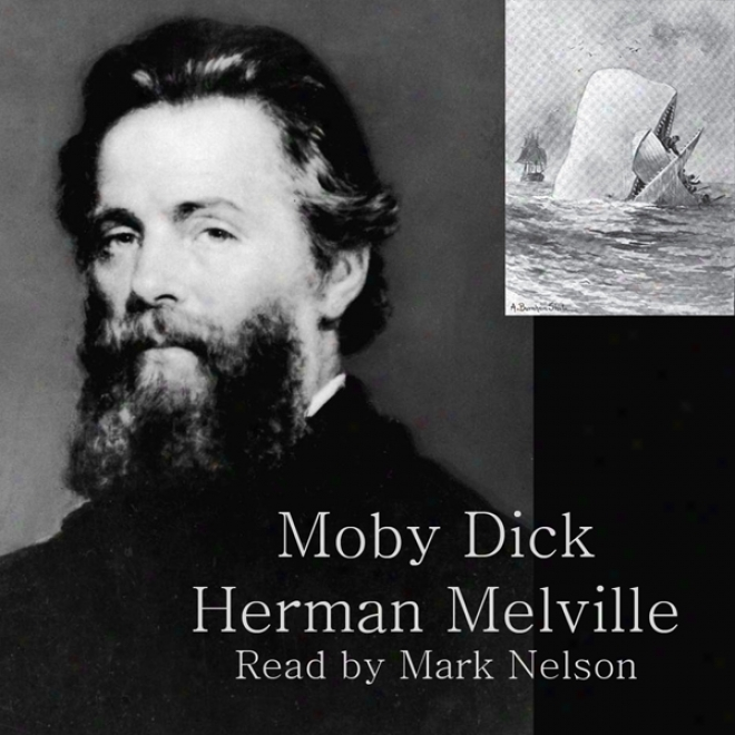 Moby Dick: The Whale (unabridged)
