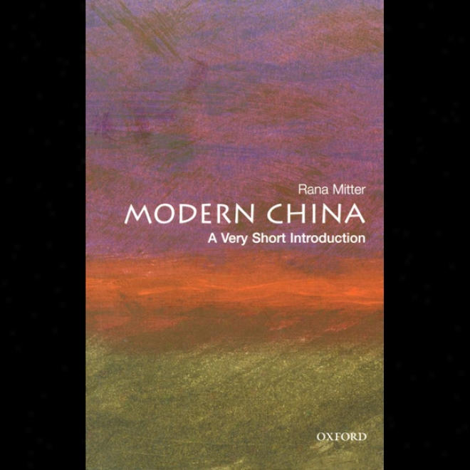 Modedn China: A Very Short Introduction (unabridged)