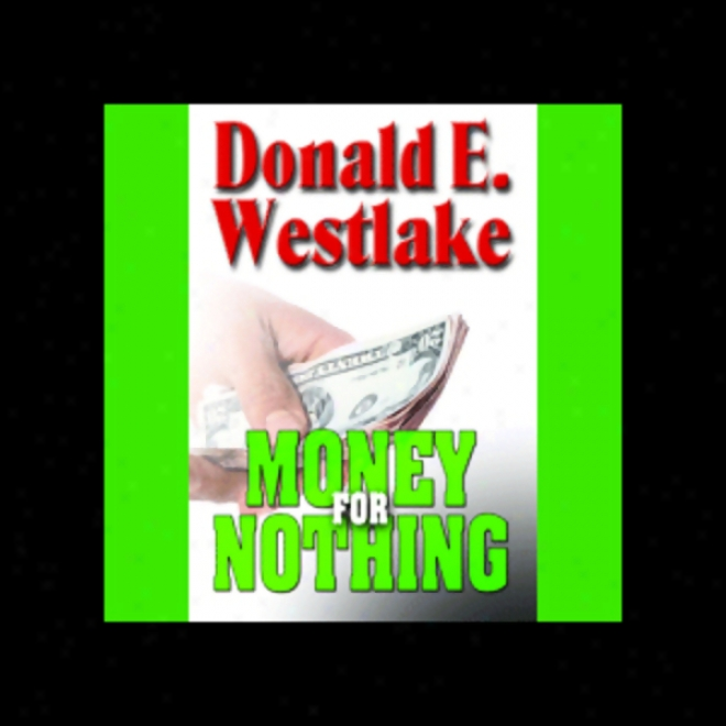 Money For Nothing (unabridged)
