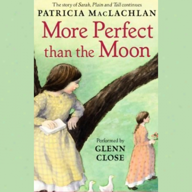 More Perfect Than The Moon (unabridged)