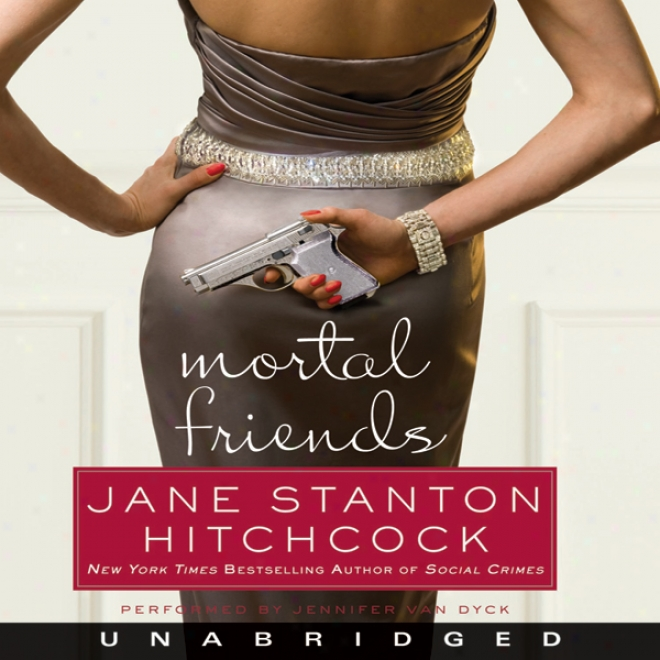 Mortal Friends (unabridged)
