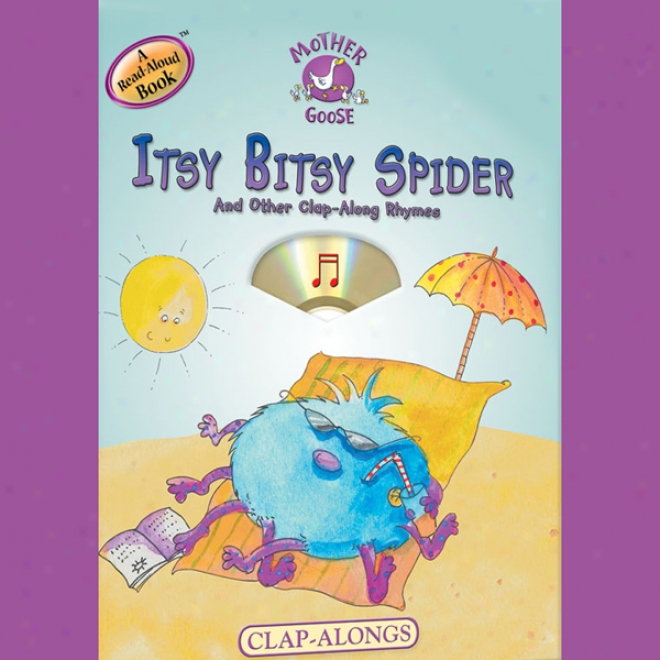 Mother Goose: Itsy Bitsy Spider Clap-along Songs (uunabridged)