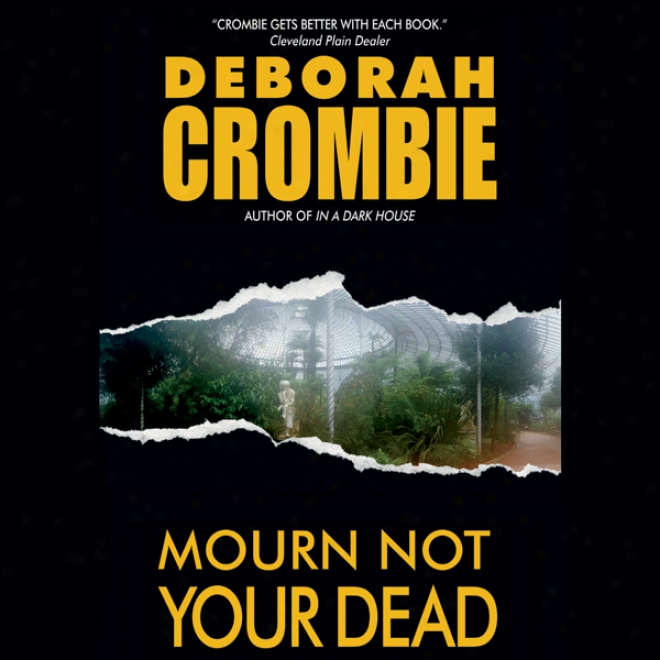 Mourn Not Your Dead (unabridged)