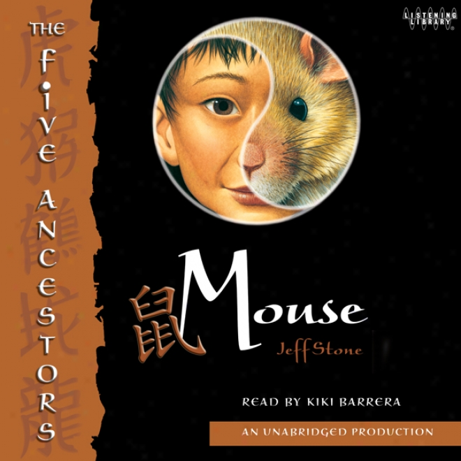 Mouse: The Five Ancestors, Book 6 (unabridged)