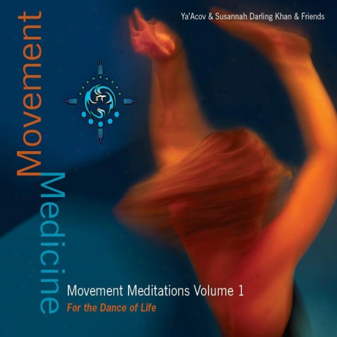 Motion Medicine: Motion Meditations 1 - For The Measured movement Of Life (unabridged)