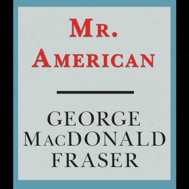 Mr. American (unabridged)