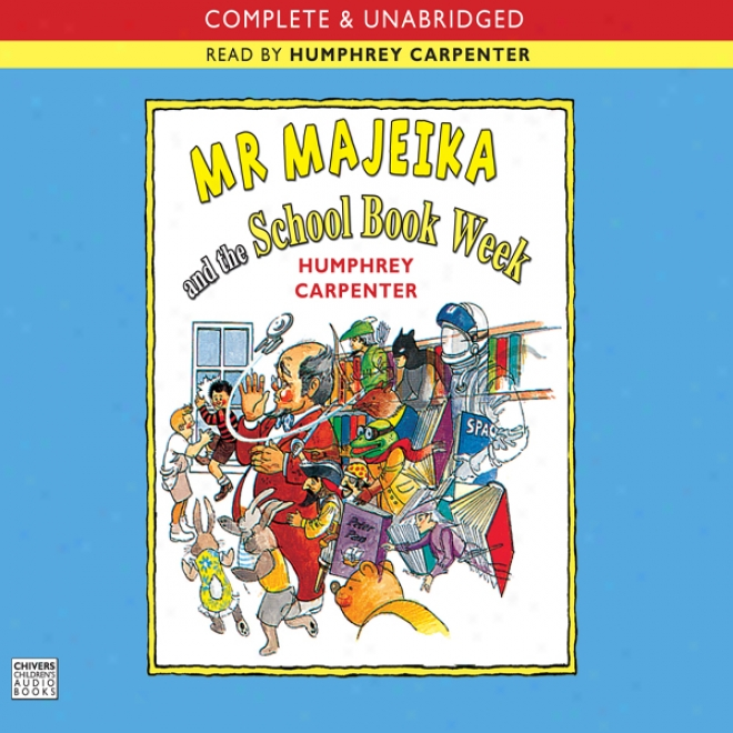 Mr Majeika And The School Book Week (unabridged)