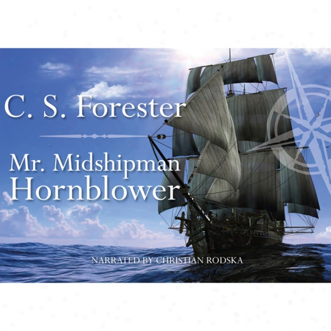 Mr. Midshipman Hornblower (unabridged)
