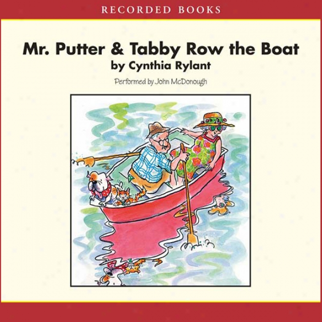 Mr. Putter And Tabby Row The Boat (unabridged)