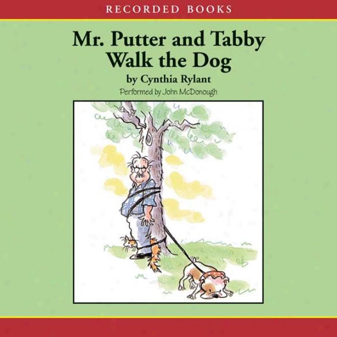 Mr. Putter And Tabby Walk Te Dog (unabridged)