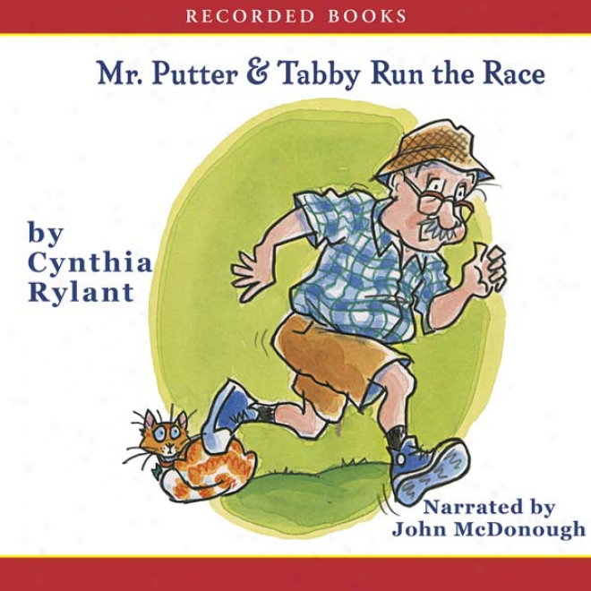 Mr. Putter & Tabby Run The Race (unabridged)