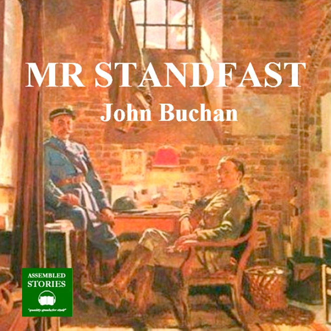 Mr Standfasr: A Richard Hannay Thriller, Work 3 (unabridged)