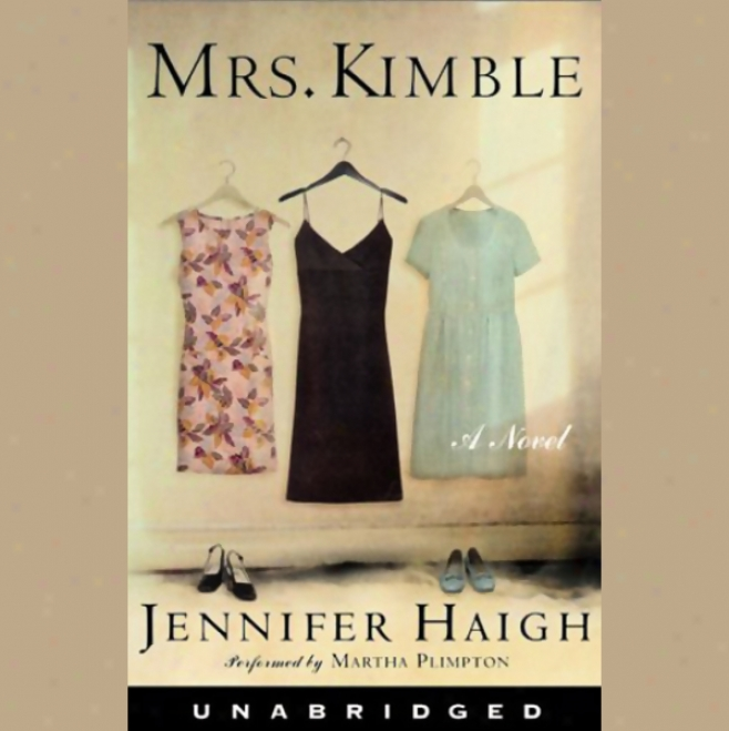 Mrs. Kimble (unabridged)