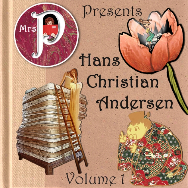 Mrs. P Presents Hans Christian Andersen, Volume 1 (unabridged)