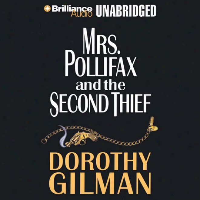 Mrs. Pollifax And The Second Thief (unabridged)