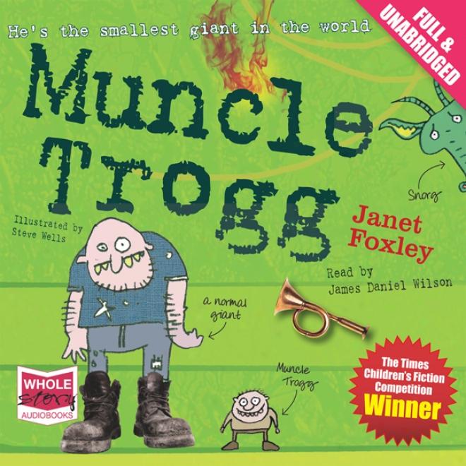 Muncle Trogg (unabridged)