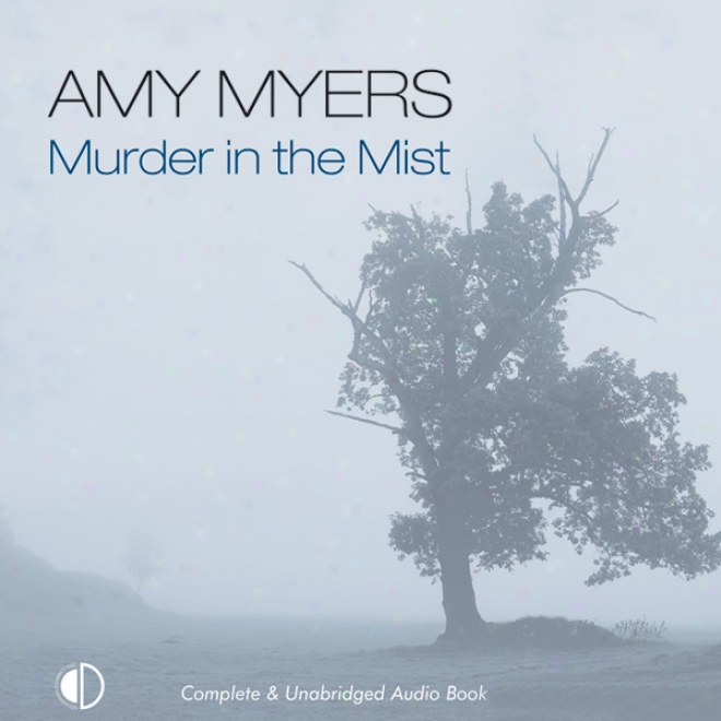 Murder In The Mist (unabridged)