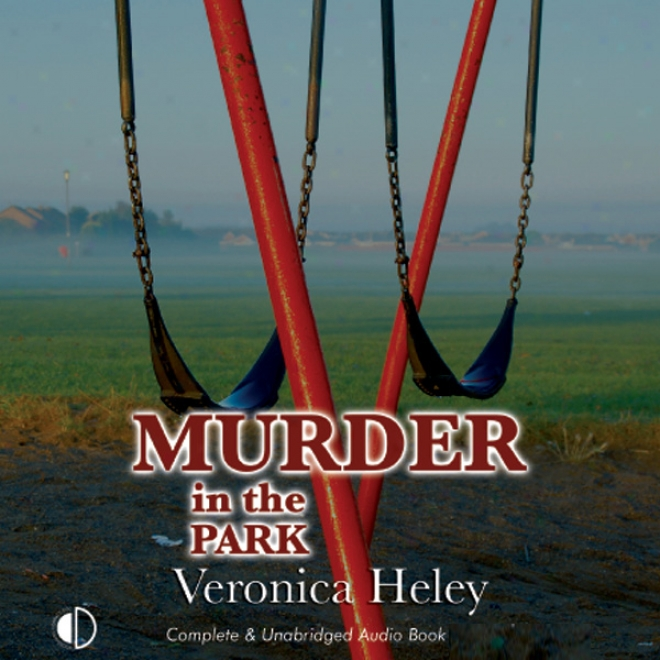 Murder In The Park (unabridged)