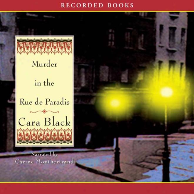 Murder In The Rue De Paradis (unabridged)