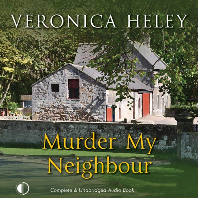 Murder My Neighbour (unabridged)