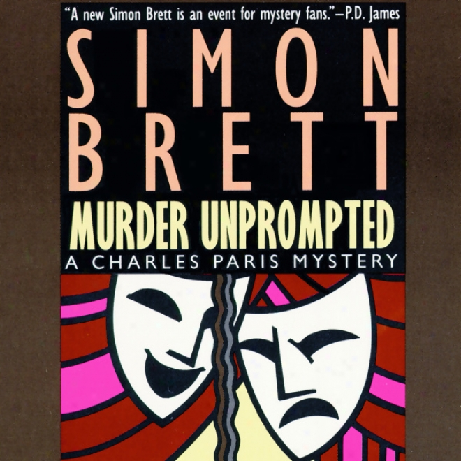Murder Unprompted (unabridged)