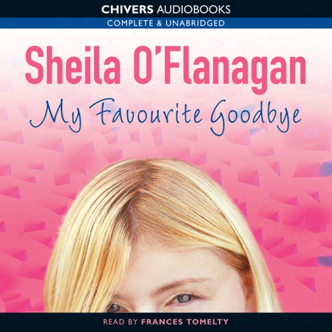 My Favourite Goodbye (unabridged)