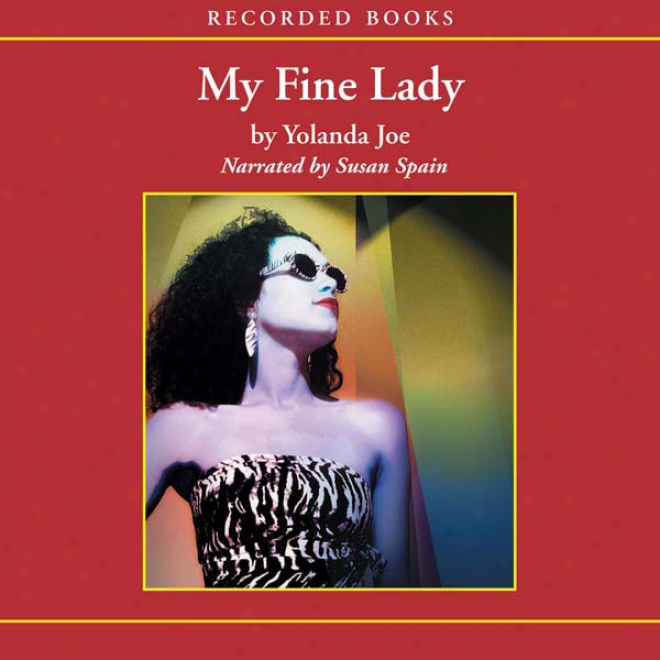 My Fine Lady (unabdidged)