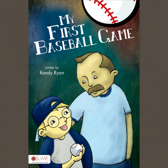 My First Baseball Game (unabridged)