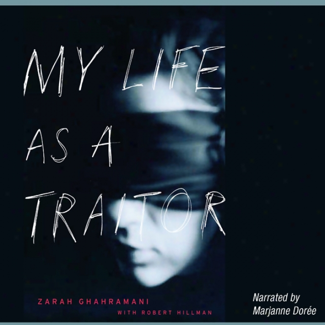 My Life As A Traitor (unabridged)