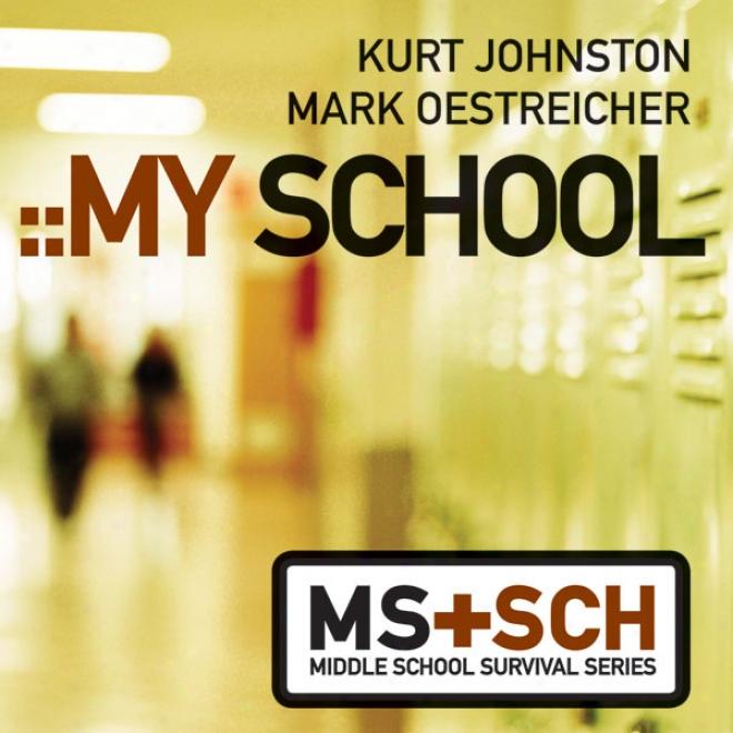 My School: Middle School Survival Series (unabridged)