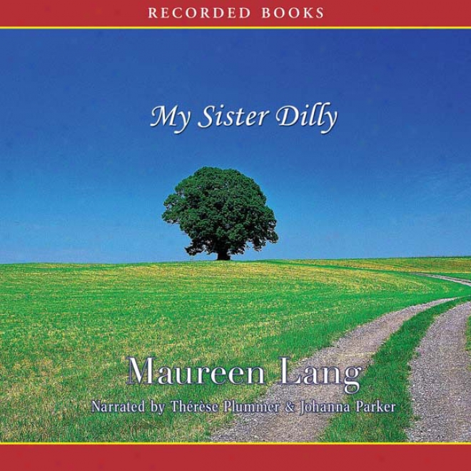 My Sister Dilly (unabridged)