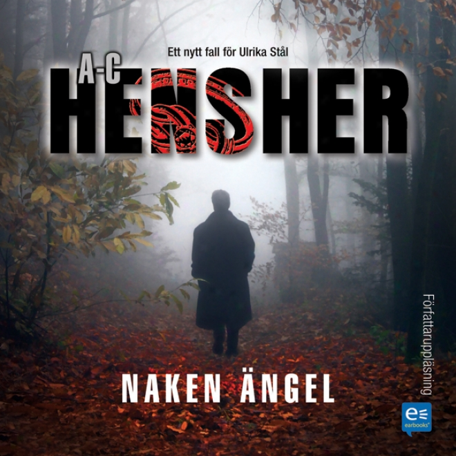 Naken Angel [naked Angel] (unabridged)