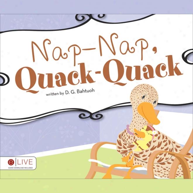 Napnap, Quackquack (unabridged)