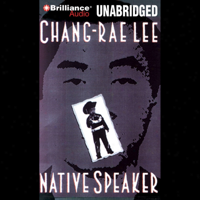 Native Speaker (unabridged)