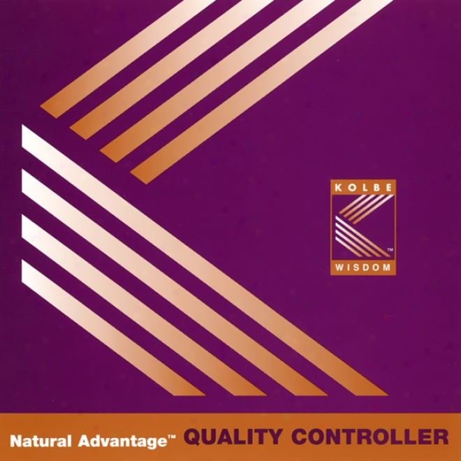 Natural Advantage: Quality Controlelr/kolbe Concept