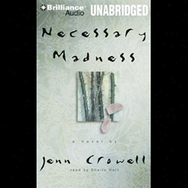 Necessary Madness (unabridged)