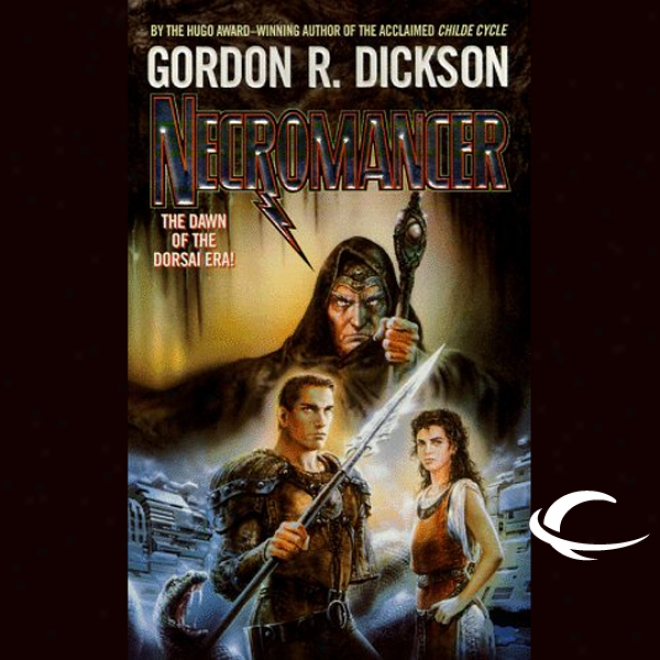 Necromancer: Dorsai Series, Book 2 (unabridged)