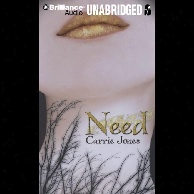 Need (unabridged)