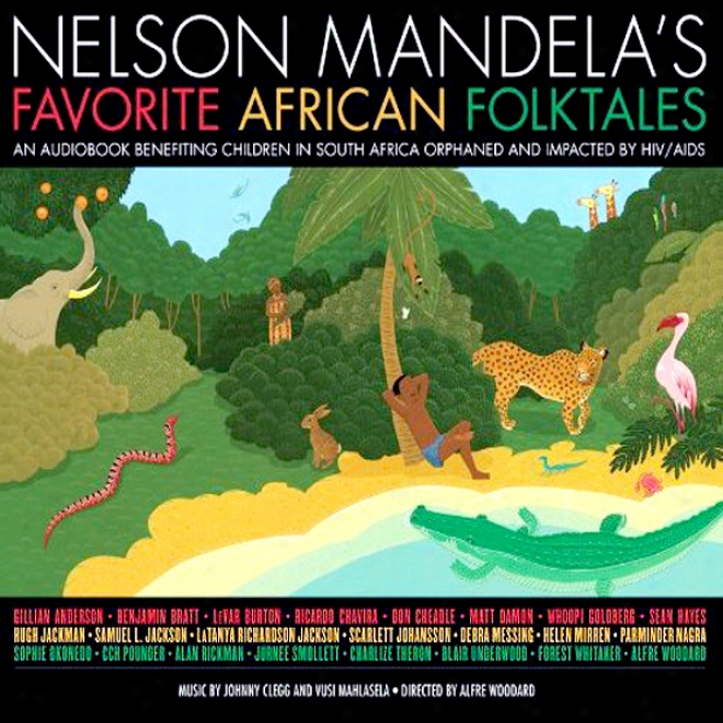 Nelson Mandela's Favorite African Folktales (unabridged)