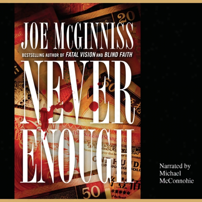 Never Enough (unabridged)