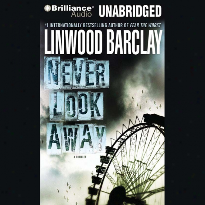 Never Look Away (unabridged)