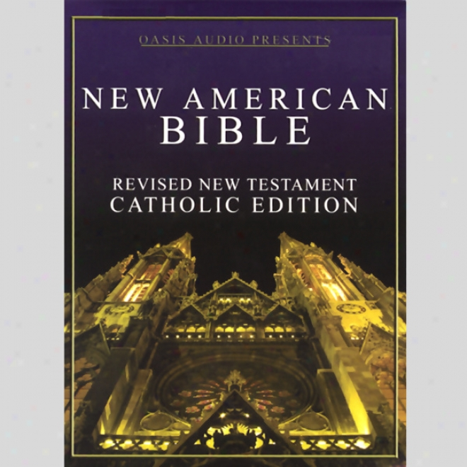 New American Bible: Revised New Testament, Catholic Edition (unabridged)
