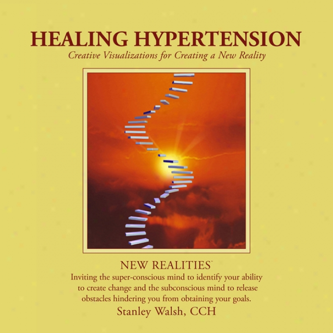 New Realities: Healing Hypertension