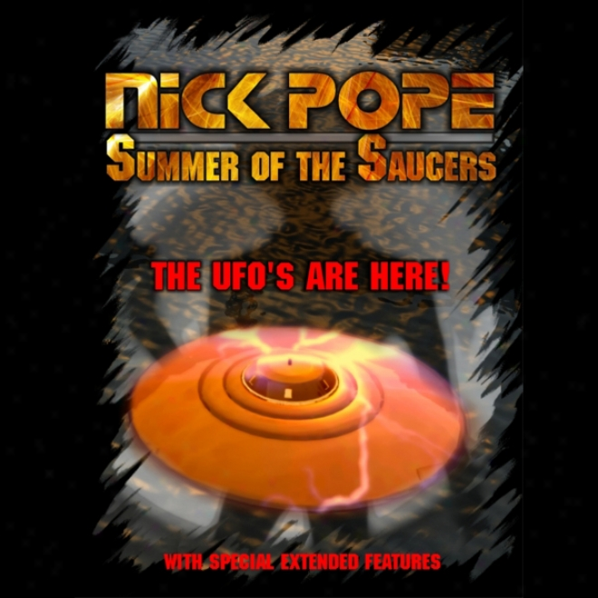 Nick Pope: Summer Of The Saucers