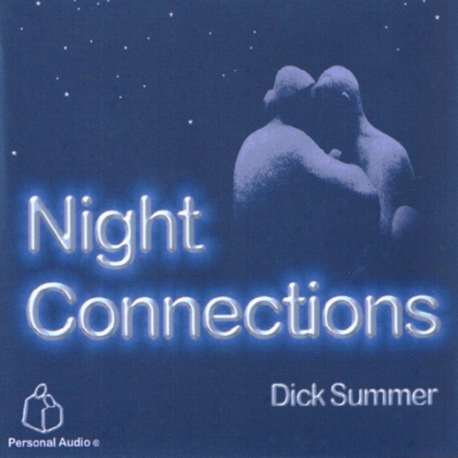 Night Connections (unabridged)