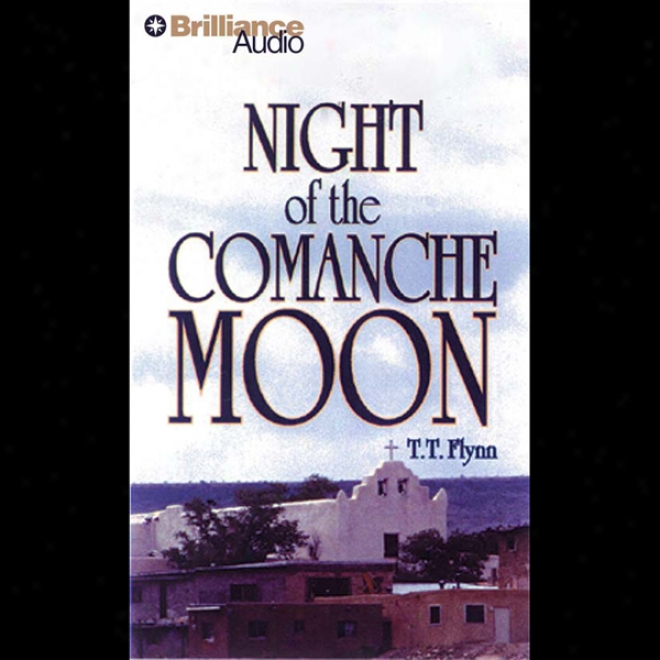Night Of The Comanche Moon: A Five Star Western