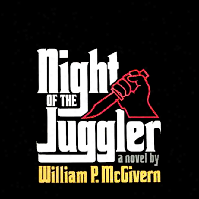 Night Of The Juggler (unabridged)