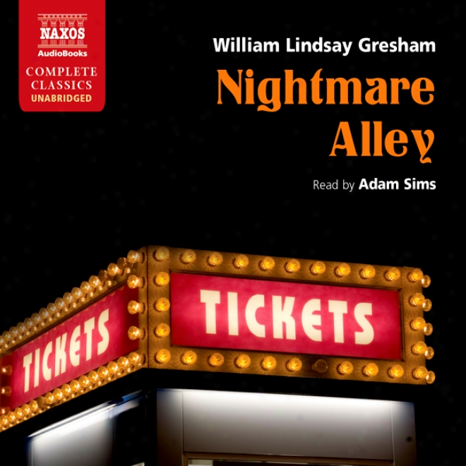 Nighmtare Alley (unabridged)